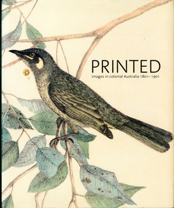 <p>Printed images by Australian artists 1801 - 1901.</p>