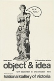 Artist: VARIOUS | Title: Object & idea: New work. Six Australian artists. | Date: 1973