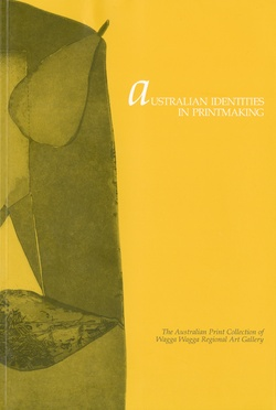 <p>Australian identities in printmaking.The Australian print collection of Wagga Wagga Regional Gallery.</p>