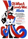 Artist: SHAW, Rod | Title: Oh what a lovely war, mate ... New Theatre, Newtown | Date: 1980 | Technique: screenprint, printed in colour, from multiple stencils