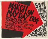 Title: March on Mayday 1984 | Date: c.1984 | Technique: screenprint, printed in colour, from two stencils