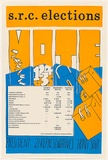 Artist: STUDENTS | Title: S.R.C. Elections [1986]. | Date: 1986 | Technique: screenprint, printed in colour, from three stencils