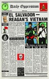 Artist: REDBACK GRAPHIX | Title: Daily Oppression - El Salvador - Reagan's Vietnam. | Date: 1982 | Technique: screenprint, printed in colour, from five stencils | Copyright: © Michael Callaghan