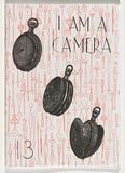 Title: I am a camera [issue] 13 | Date: 2010