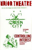 Artist: UNKNOWN | Title: Union Theatre: Green City. Controlling interest, the world of the multinational corporation. | Date: 1979 | Technique: screenprint, printed in colour, from two stencils